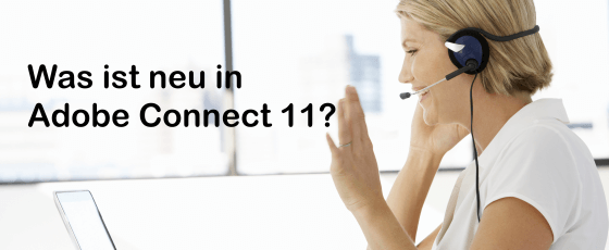 Was ist neu in Adobe Connect 11?